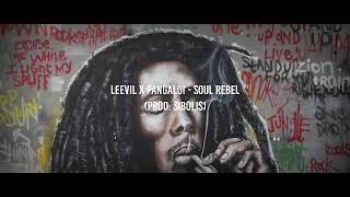 Leevil x Pangalo! - Soul Rebel (Prod. Sibolis) Lirik