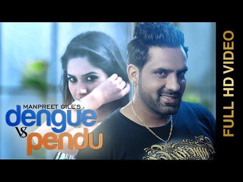 New Punjabi Songs 2015 | DENGUE VS PENDU |...