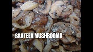 Mushrooms  Simple Delicious  Episode #31