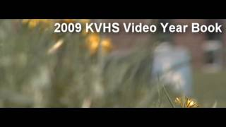 2009 kvhs videoyearbook part 1 of 5
