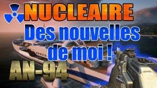 Nucléaire à la AN-94   Des nouvelles de moi !