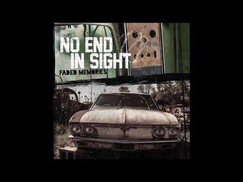No End In Sight - Faded Memories (Full Album - 2017)