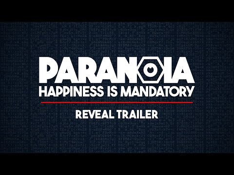 Paranoia: Happiness is Mandatory   Welcome to Alpha Complex