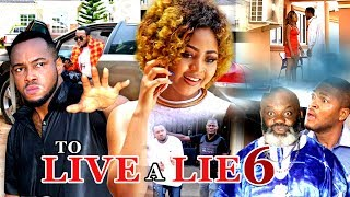 To live a lie 6 (regina daniels)- 2017 latest nigerian nollywood movies