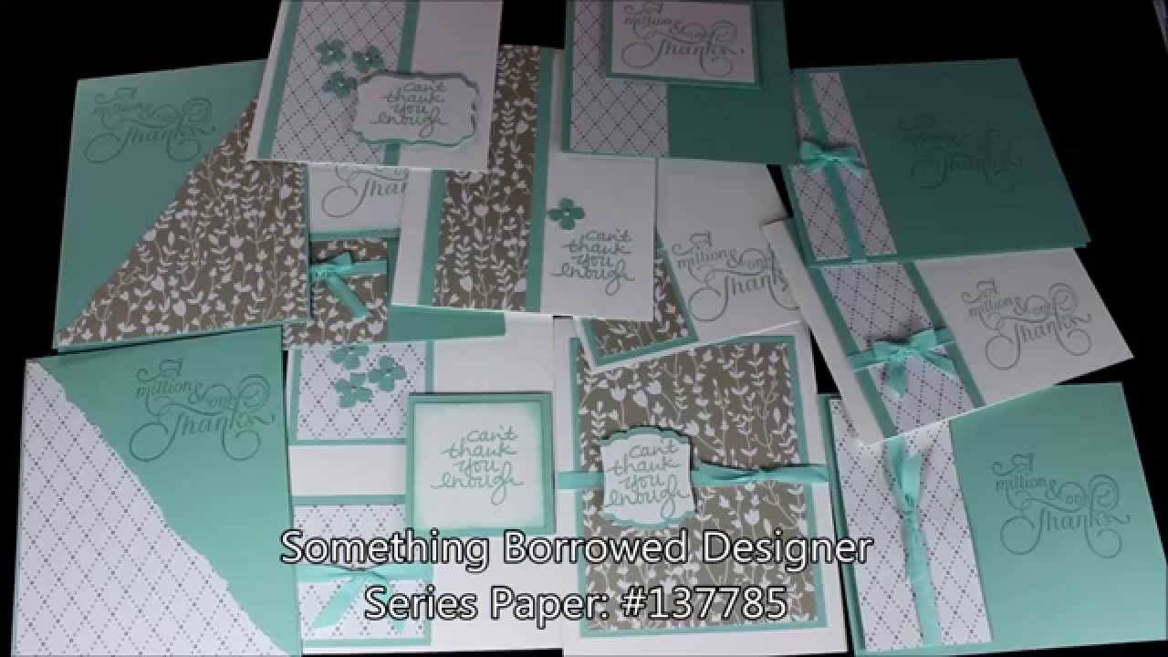 One Sheet Wonder Cards With The Something Borrowed Stampin Up