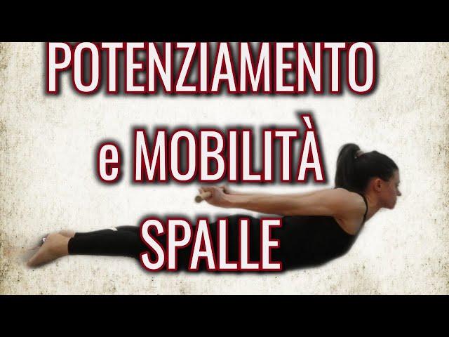 105. Potenziamento e mobilità spalle (Antonella)