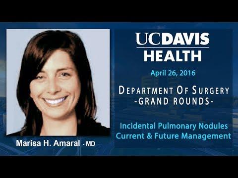 Incidental Pulmonary Nodules Current & Future Management - Marisa Amaral MD
