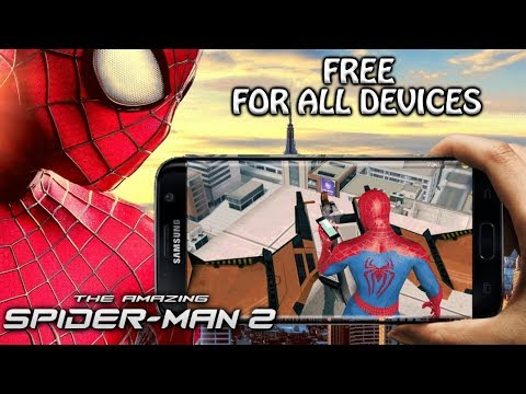 How To Download The Amazing Spiderman 2 Game For Android | Free For All Devices