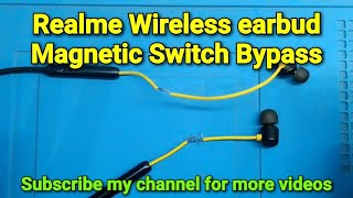 Realme Wireless Earbuds Magnetic Switch Bypass or Direct Power on Without Switch