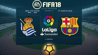 FIFA 18 Real Sociedad vs Barcelona | La Liga 2017/18 | PS4 Full Match