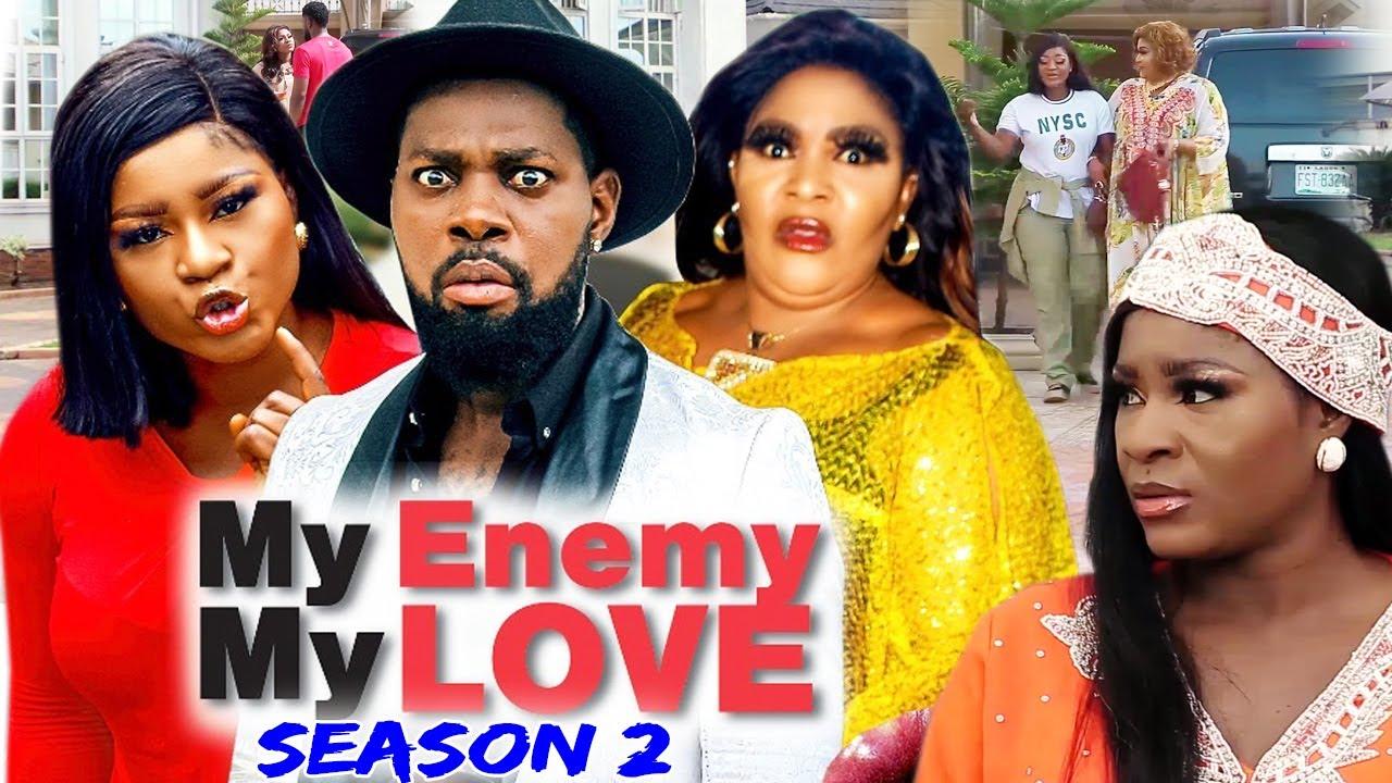 Download MY ENEMY MY LOVE SEASON 2(Trending New Movie)DestinyEtico 2021 Latest Nigerian Blockbuster Movie 720