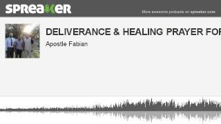 DELIVERANCE & HEALING PRAYER FOR ADHD 2 (made with Spreaker)