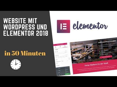 Website Mit WordPress Und Elementor 2018 In 50 Minuten