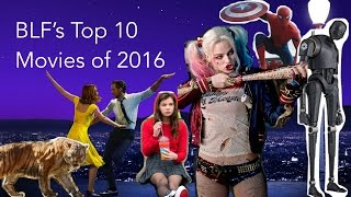 BLF's Top 10 Movies of 2016