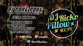 Download DJ PONG PONG YANG VIRAL DI KARNAVAL KALIASRI (BY DJ RICKO PILLOW)
