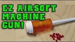 EZ Airsoft Machine Gun!
