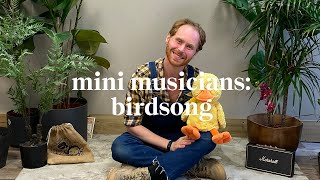 Birdsong | Mini Musicians Music Class | Learn at home with Maggie & Rose