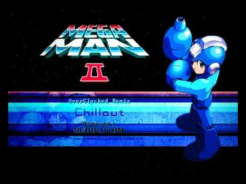 Chillout ~ Mega Man 2 (OC Remix)