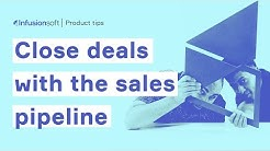 Close more deals with Infusionsoft's sales pipeline