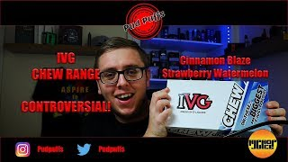 IVG Chew Review - Oh No Controversy!