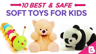 10 Best Soft Toys for Kids to Gift on Special Occasion | Soft Toy to Gift
