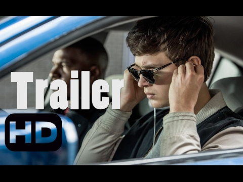 Baby Driver Official Trailer #1 (2017) - Edgar Wright Movie HD