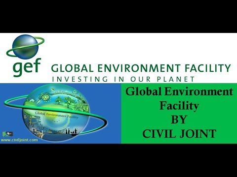 Global Environment Facility (GEF) BY CIVIL JOINT