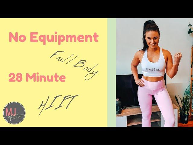 No Equipment - Strength & Tone - Full Body - 28 Minute HIIT