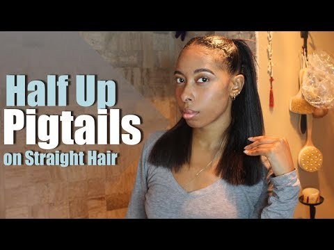 Half Up Pigtails on Straight Hair | Straight Hairstyles