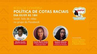 Roda de Conversa sobre as Leis  de Cotas Raciais