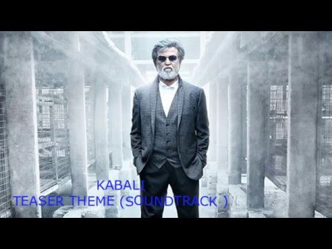 Kabali Theme song| Official Teaser (SoundTrack)