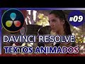 EFECTOS DE TEXTO ANIMADOS DAVINCI RESOLVE 15 (Tutorial 09: cómo editar videos gratis para youtube)