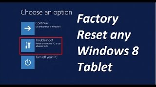 Any Windows 8 Tablet Factory Restore