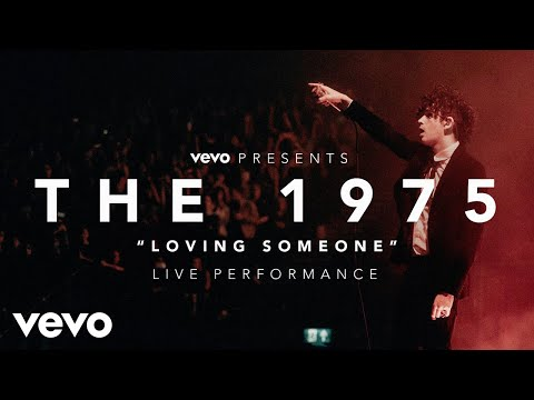 The 1975 - Loving Someone