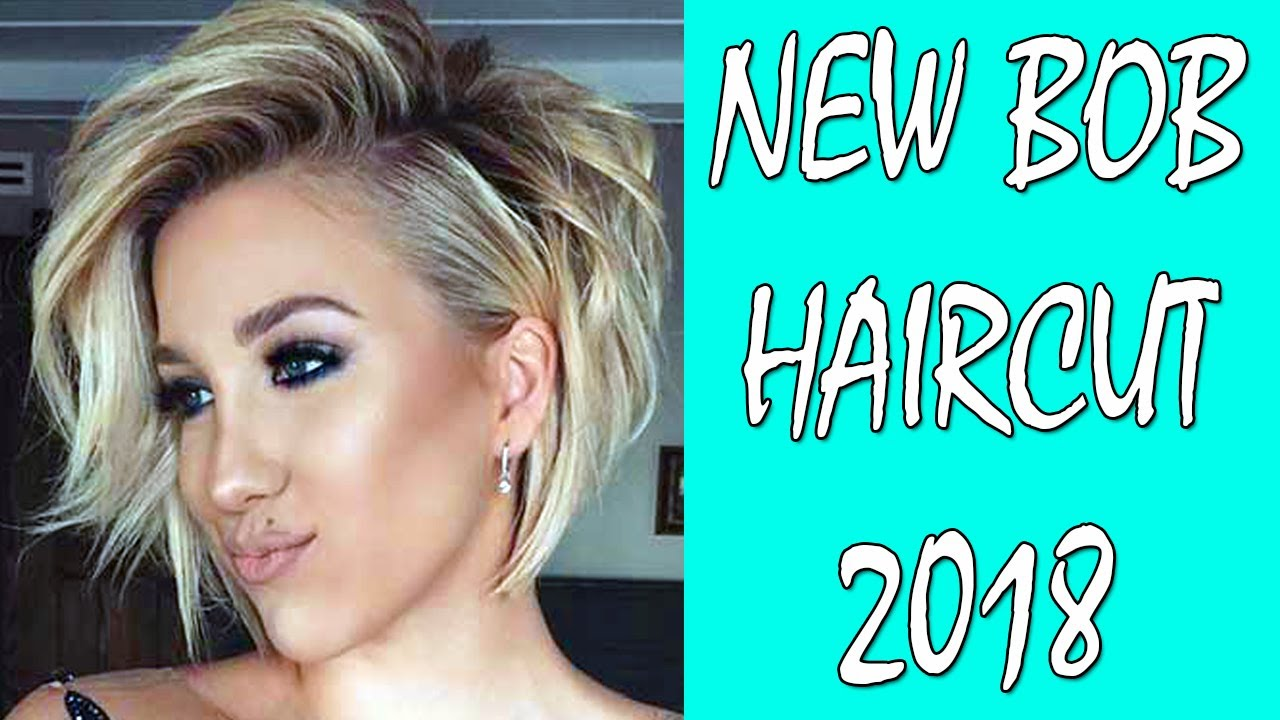 New Bob Haircut 2018 Bob Haircut And Hairstyle Bob
