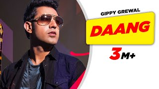 Daang  ( Full Audio Song ) | Gippy Grewal | Punjabi Audio Songs | Speed Punjabi
