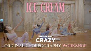 "Download Original Choreography Workshop BLACKPINK - ""Ice Cream"" / Gahee of CRAZY"