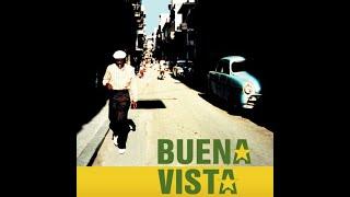 Buena Vista Social Club - Y Tu Que Has Hecho.wmv