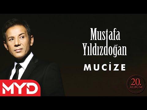 Mucize - Mustafa Yıldızdoğan