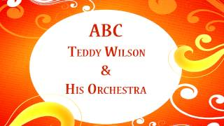 Teddy Wilson - Say it with a kiss