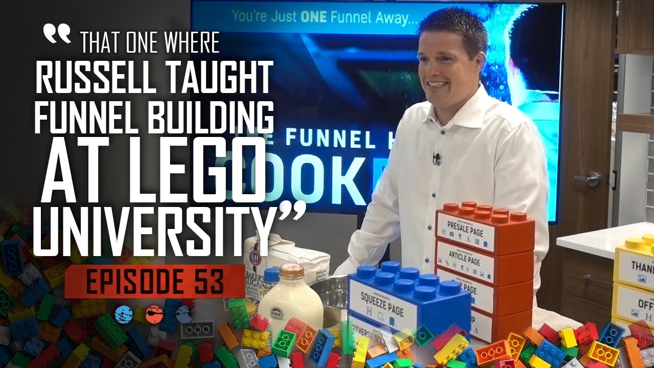 That one where Russell taught funnel building at Lego University... Funnel Hacker TV Episode 53