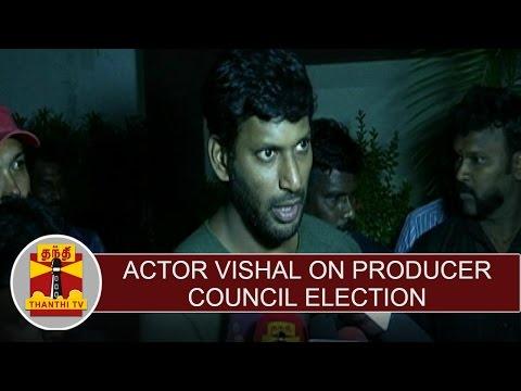 Nadigar Sangam : Actor Vishal on producer council election | Thanthi TV