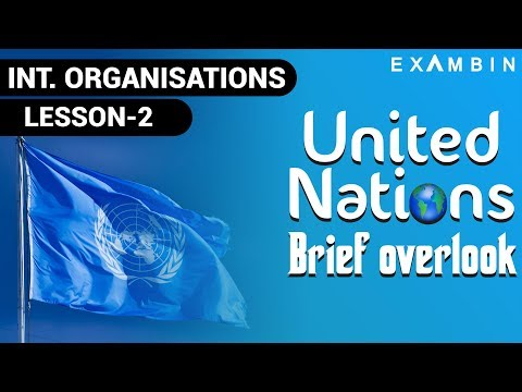 United Nations Organization UPSC l United Nations Organs - Important International Organisations