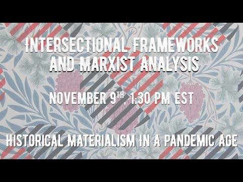 Intersectional Frameworks and Marxist Analysis