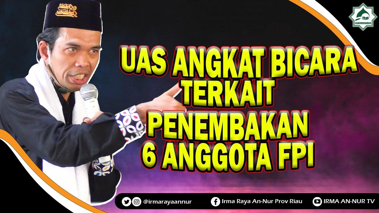 Download WOW VIRAL!!💥 Ustadz Abdul Somad Angkat Bicara Terkait Penembakan 6 Anggota FPI