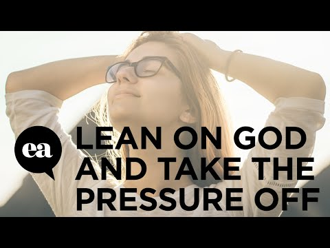 When You Lean On God You Take The Pressure Off Yourself | Joyce Meyer