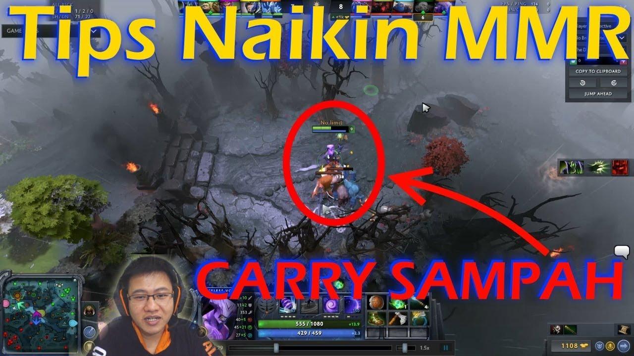 Tips Naikin Mmr Dota 2 Jangan Jadi Carry Sampah Dota 2 Indonesia Youtube