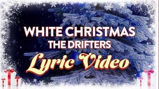 The Drifters - White Christmas (feat. Clyde McPhatter & Bill Pinckney) (Official Lyric Video)
