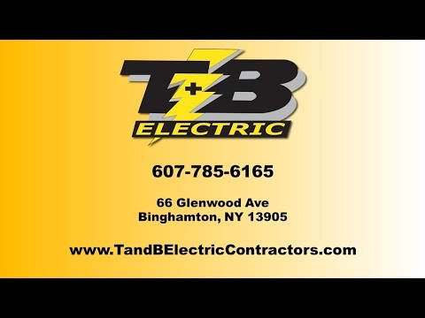 T & B Electric | Binghamton NY Electrical Contractors
