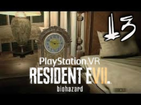 Resident Evil 7 Biohazard Psvr Gameplay Walkthrough Part 13 Master Bedroom Youtube